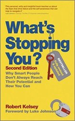 What's Stopping You?: Why Smart People Don't Always Reach Their Potential And How You Can