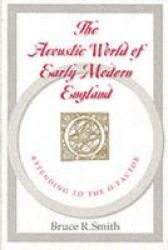The Acoustic World of Early Modern England
