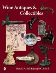 Wine Antiques And Collectibles Hardcover