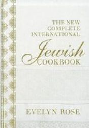 The New Complete International Jewish Cookbook hardcover