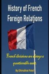 History Of French Foreign Relations Paperback