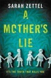 A Mother& 39 S Lie Paperback
