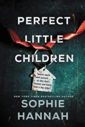Perfect Little Children - Sophie Hannah Hardcover