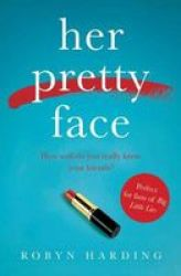Her Pretty Face Paperback