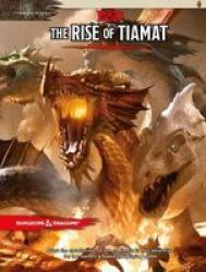Dungeons & Dragons: Tyranny Of Dragons The Rise Of Tiamat D&d Adventure Hardcover