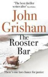 The Rooster Bar - The New York Times Number One Bestseller Paperback