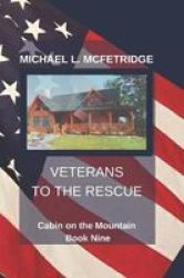Veterans To The Rescue Paperback