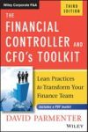 The Financial Controller And Cfo& 39 S Toolkit - Lean Practices To Transform Your Finance Team Hardcover 3rd Revised Edition