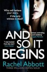 And So It Begins - A Brilliant Psychological Thriller That Twists And Turns Hardcover