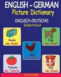 English-german Picture Dictionary Englisch-deutsches Bildworterbuch