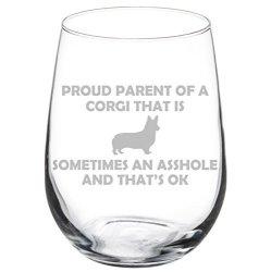Wine Glass Goblet Funny Proud Parent Corgi 17 Oz Stemless