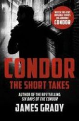 Condor: The Short Takes Paperback