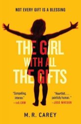 The Girl With All The Gifts Paperback