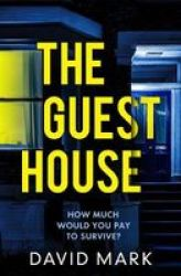 The Guest House Paperback
