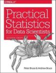 Practical Statistics For Data Scientists - Peter Bruce Paperback