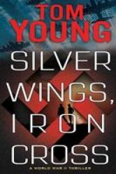Silver Wings Iron Cross Hardcover