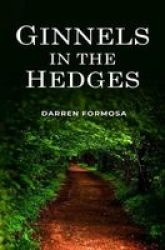 Ginnels In The Hedges Paperback