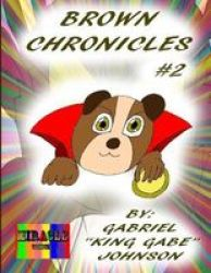 Brown Chronicles 2 Paperback