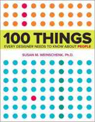 100 Things Every Designer Needs to Know About People - What Makes Them Tick? Paperback