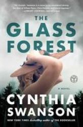 The Glass Forest Paperback
